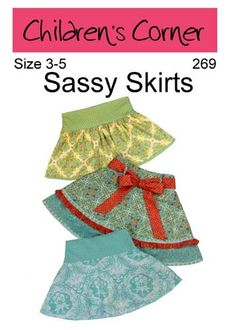 Children's Corner Sewing Pattern Sassy Skirts Sizes 345