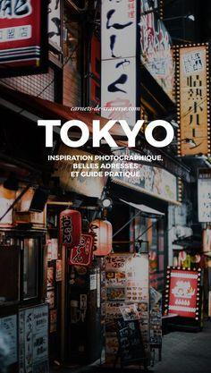 Visiter Tokyo : guide complet, quartier par quartier ! — Blog Voyage Japon ✖ Carnets de traverse