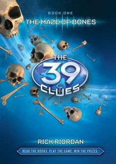 Maze of Bones (The 39 Clues Series #1). Click on the cover to see if the book's available at Otis Library.