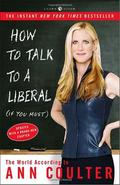 love me some Ann Coulter