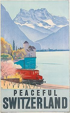 Peaceful Switzerland Emil Cardinaux (This is a view of Lake Geneva (Lac Léman / Genfersee) looking at Château Chinon near Montreux and towards the Alpine range of Les Dents du Midi) Train Posters, Ski Posters, Railway Posters, Glacier Express, Travel Ads, Travel Photos, Pub Vintage, Swiss Travel, Tourism Poster
