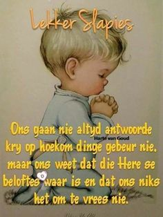 Goeie Nag, Goeie More, Afrikaans Quotes, Good Night Quotes, Special Quotes, Qoutes, Birthday Cards, Poems, Christ