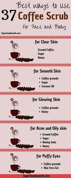 37 Diy Coffee Scrub Recipes for a Beautiful Face, Body and Cellulite. Best Cellu… 37 Diy Coffee Scrub Recipes for a Beautiful Face, Body and Cellulite. Diy Skin Care, Skin Care Tips, Skin Tips, Face Care Tips, Face Care Routine, Face Skin Care, Baking Soda And Honey, Diy Masque, Tips Belleza