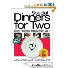 Special Dinners for Two (Easy Recipes from Scratch) [Kindle Edition], (easy dinner recipes for two, cookbook, romantic dinner, valentine s day, appetizers, chicken, dessert, dinner, entertaining, food) cook-books cook-books cook-books cook-books margitz4088 cook-books  this will come in handy