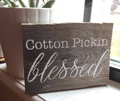 Cotton Pickin' Blessed/ Reclaimed Wood/ Rustic Wood Sign/