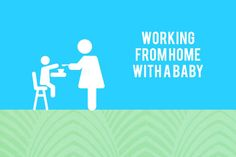 Is it really possible to work from home with a baby? And if so, how do you do it? @tlclub