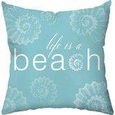 Found it at Wayfair - Life is a Beach Cotton Throw Pillow