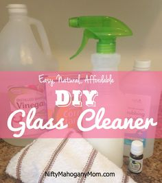 Easy, Affordable, Natural DIY Glass Cleaner -- NiftyMahoganyMom.com