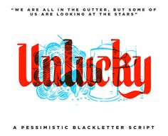 Unlucky BlackLetter Script Font is really versatile and perfect for retro style designs. Save up to 50% off this product!