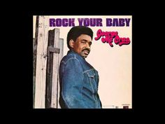 George McCrae ~ Rock Your Baby 1974 Disco Purrfection Version - YouTube