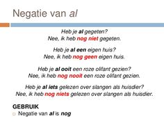 Negatie van AL / négation de AL Learn Dutch, Dutch Netherlands, Dutch Language, Study Tips, Good To Know, Teacher, Learning, School, Languages
