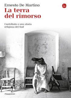 """""""La terra del rimorso"""", il documentario di De Martino sul tarantismo."""