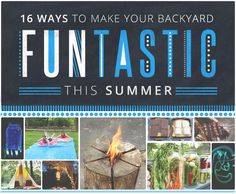 16 Ways To Make Your Backyard FUNtastic This Summer