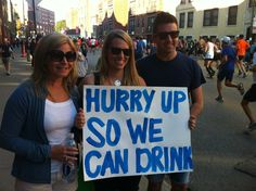 Hurry up so we can drink