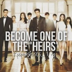 ♡ #Kdrama // The #HEIRS