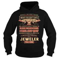 JEWELER T-Shirts, Hoodies. Check Price Now ==► https://www.sunfrog.com/LifeStyle/JEWELER-95671605-Black-Hoodie.html?41382