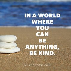 Be Kind AM