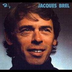 """Jacques Brel, """"Ne me quitte pas"""" 