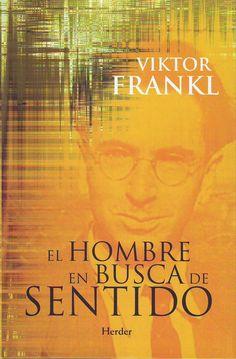 La lectura de mayo 2016: El hombre en busca de sentido, de Viktor Frankl. Enlace UAM http://biblos.uam.es/uhtbin/cgisirsi/AbCdEfG/FILOSOFIA/0/5?searchdata1=8425411017