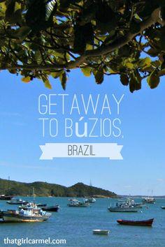 Buzios - the perfect getaway from Rio de Janeiro.