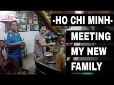I have something in Vietnam called Family