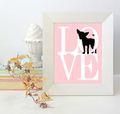 Chihuahua Art Print - ANY COLOR 8x10 Puppy Love Dog Silhouette Print Gift for Pet Lovers, Pink on Etsy, $18.00