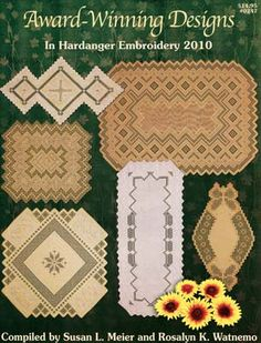 Award-Winning Designs in Hardanger Embroidery 2010