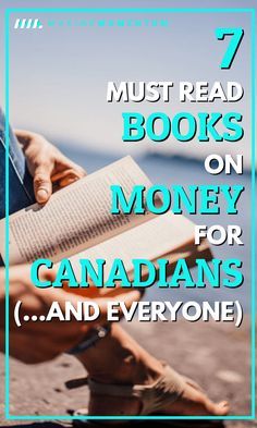 7 Must Read Personal Finance Books For Canadians : Want to take control of your money and life? Here are 7 of the best, must read personal finance books for Canadians (.and everyone else) on saving, investing, retirement & more. Finance Books, Finance Tips, Financial Literacy, Financial Planning, Financial Apps, Financial Assistance, Canada, Budgeting Finances, Money Management