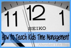 How To Teach Kids Time Managment