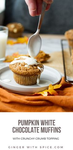 Pumpkin White Chocolate Muffins with Crumb Topping - crunchy topping and a deliciously moist and perfectly spiced muffin. #recipe #muffin #cupcake #pumpkin #fall #autumn #chocolate