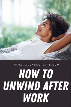 Do you often come home stressed out after a long day at work? In this article, we will discuss how to unwind and relieve stress after work like a pro. Click through to learn more. Massage Benefits, Stressed Out, Stress And Anxiety, How To Relieve Stress, Relax