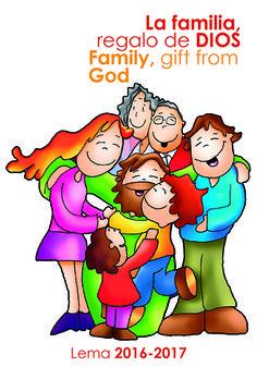 La familia, regalo de Dios. Lema del Curso 2016-17