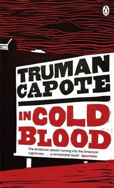 In Cold Blood: A True Account of a Multiple Murder and Its Consequences - Penguin Essentials (Paperback)