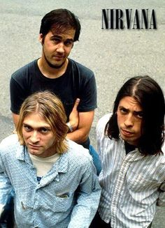 Kurt Cobain, Krist Novoselic and Dave Grohl.