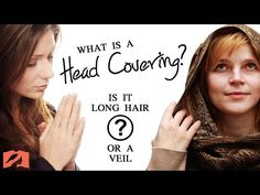 What is a Head Covering? Is it a Woman's Long Hair or a Veil? | The Head Covering Movement