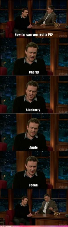 Jason Segel doesn't need MATH. He need delicious Pies.