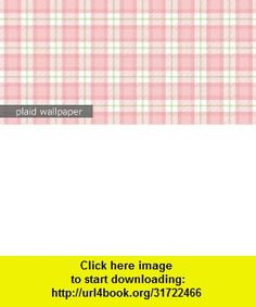 cute pink plaid wallpaper72 , Android , torrent, downloads, rapidshare, filesonic, hotfile, megaupload, fileserve