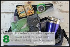 budget traveler's survival guide - 8 must haves to help you save money on your next trip