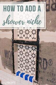 Baths Shower Tile Installation Tips & Tricks - Making Manzanita Types of Glass for Shower Doors Glas Shower Floor Tile, Shower Niche, Diy Shower, Glass Shower, Diy Bathroom Vanity, Master Bathroom, Bathroom Ideas, Tile Bathrooms, Chic Bathrooms