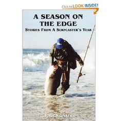 The best fishing book ever!  A collection of stories by a seasoned surfcaster.
