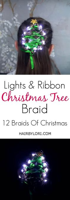 Video Tutorial: Ribbon Christmas Tree Braid With Real Lights Little Christmas, Christmas Bulbs, Christmas Crafts, Xmas, Tree Braids, Christian Wife, Christmas Hairstyles, Cute Hairstyles, Ribbon