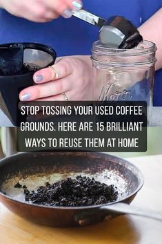 tossing your used coffee grounds. Here are 15 brilliant ways to reuse them at home Stop tossing coffee grounds - here's how you can reuse them around the house. Stop tossing coffee grounds - here's how you can reuse them around the house. Diy Cleaning Products, Cleaning Hacks, Diy Hacks, Cleaning Solutions, Food Hacks, Genius Ideas, Uses For Coffee Grounds, Coffee Grounds Beauty, Diy Upcycling