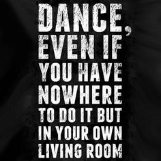 Dancing is always the answer