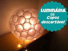 D.I.Y: Luminária de Copo descartável   Como Fazer - YouTube
