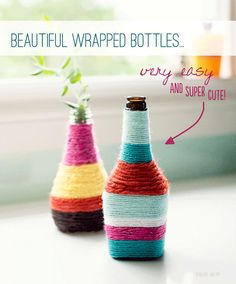 Flower vase. Recycled bottles and jars wrapped in yarn, fabulous vases for all those sweet flowers your kids bring you.  :)