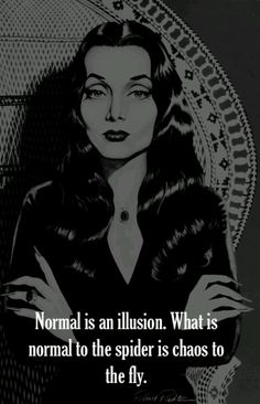 Normal is an illusion. What is normal to the spider is chaos to the fly.  You are an individual.  Do not judge yourself by the lives of others.