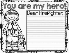 """You are my hero"" printable for kids to show appreciation to local fire fighters!"