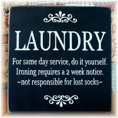 LAUNDRY: For same day service, do it yourself. - by pattisprimitives on #Etsy