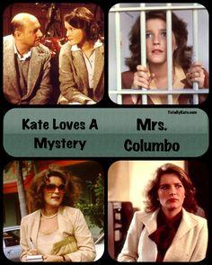 Columbo - Kate Loves A Mystery Kate Mulgrew, Mrs Columbo, Archie Bunker, Jeri Ryan, Cop Show, Matt Dillon, Star Trek Voyager, Drive Me Crazy