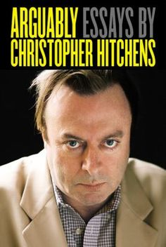 arguably essays by christopher hitchens epub bud